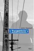 Livro Purgatório Americano Autor John Haskell (2009) [usado]