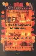 Livro a Caixa de Santinhos de Esperanza Autor Maria Amparo Escandón (2000) [usado]