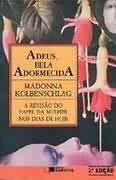 Livro Adeus, Bela Adormecida Autor Madonna Kolbenschlag (1990) [usado]