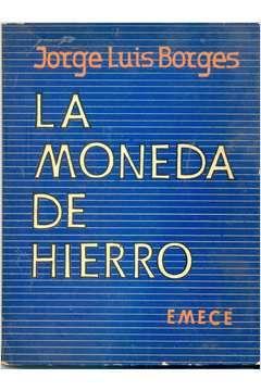 Livro La Moneda de Hierro Autor Jorge Luis Borges (1976) [usado]