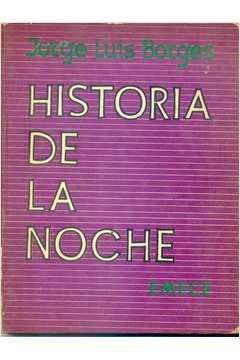 Livro Historia de La Noche Autor Jorge Luis Borges (1977) [usado]