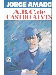 Livro A. B. C. de Castro Alves Autor Jorge Amado (1980) [usado]