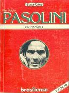 Livro Encanto Radical-pasolini Autor Luiz Nazário (1986) [usado]