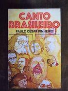 Livro Canto Brasileiro - Poemas e Canções - 1° Edição Autor Paulo César Pinheiro (1976) [usado]
