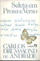 Livro Seleta em Prosa e Verso Autor Carlos Drummond de Andrade (1985) [usado]