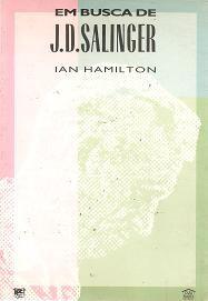 Livro em Busca de J. D. Salinger Autor Ian Hamilton (1990) [usado]