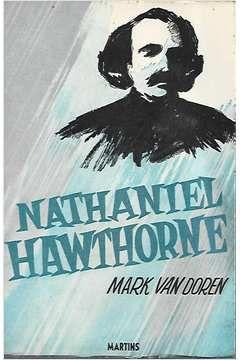 Livro Mathaniel Hawthorne Autor Mark Van Doren (1967) [usado]