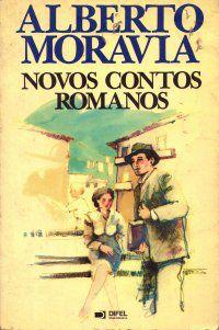 Livro Novos Contos Romanos Autor Alberto Moravia (1985) [usado]