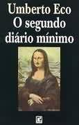 Livro o Segundo Diário Mínimo Autor Umberto Eco (1994) [usado]