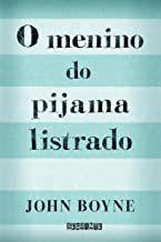 Livro o Menino do Pijama Listrado Autor John Boyne (2009) [usado]