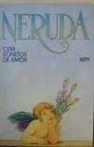 Livro Cem Sonetos de Amor Autor Pablo Neruda [usado]