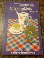 Livro Guia de Medicina Alternativa Autor Donald Law (1981) [usado]