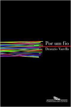 Livro por um Fio Autor Drauzio - Varella (2008) [usado]