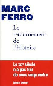 Livro Le Retournement de L Histoire Autor Marc Ferro (2010) [usado]