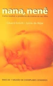 Livro Nana, Nenê Autor Eduard Estivill e Sylvia de Béjar (2004) [usado]