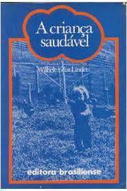 Livro a Criança Saudável Autor Wilhelm Zur Linden (1977) [usado]
