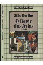Livro o Devir das Artes Autor Gillo Dorfles (1988) [usado]