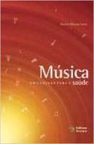 Livro Música: um Caminho para a Saúde Autor Rachele Filizzola Vanni (2006) [usado]