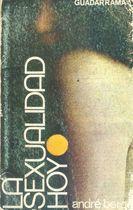 Livro La Sexualidad Hoy Autor André Berge (1971) [usado]