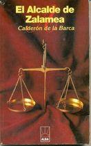 Livro El Alcalde de Zalamea Autor Calderón de La Barca (1998) [usado]