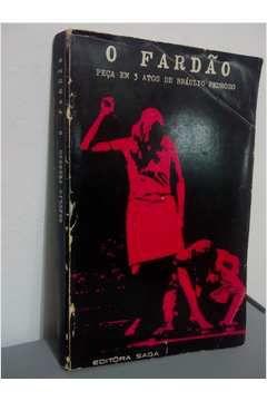 Livro o Fardão Autor Bráulio Pedroso (1967) [usado]