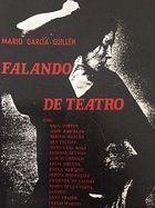 Livro Falando de Teatro Autor Mário Garcia Guillén (1978) [usado]