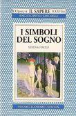 Livro I Simboli Del Sogno Autor Serena Foglia (1994) [usado]