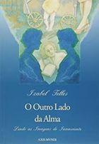 Livro o Outro Lado da Alma Autor Isabel Telles (1998) [usado]