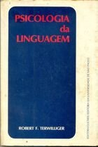 Livro Psicologia da Linguagem Autor Robert F. Terwilliger (1974) [usado]
