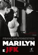 Livro Marilyn e Jfk Autor François Forestier (2009) [usado]