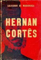 Livro Hernan Cortês Autor Salvador de Madariaga (1961) [usado]