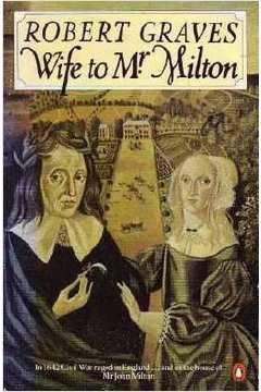 Livro Wife To Mr. Milton Autor Robert Graves (1942) [usado]