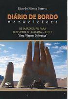 Livro Diário de Bordo: Motocicleta Autor Ricardo Miessa Barreto (2012) [usado]