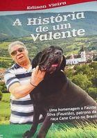 Livro a História de um Valente Autor Edison Vieira (2014) [usado]