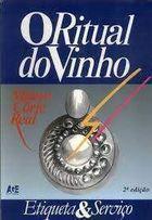 Livro o Ritual do Vinho Autor Mauro Corte Real (1989) [usado]