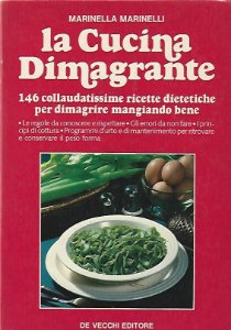 Livro La Cucina Dimagrante Autor Marinella Marinelli (1988) [usado]