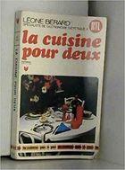 Livro La Cuisine Pour Deux Autor Léone Bérard (1972) [usado]
