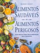 Livro Alimentos Saudáveis, Alimentos Perigosos Autor Readers Digest (1998) [usado]