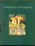 Livro Larousse Des Champignons (french Edition) Autor Claude Moreau (1978) [usado]