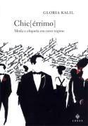 Livro Chic(érrimo) Autor Gloria Kalil (2004) [usado]