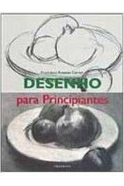 Livro Desenho para Principiantes Autor Francisco Asensio Cerver (2005) [usado]