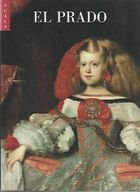 Livro El Prado ( em Espanhol) Autor Alfonso e Perez Sanchez, Juan Luna e Outros (2002) [usado]