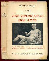 Livro Los Problemas Del Arte Autor Eduardo Dieste (1940) [usado]