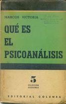 Livro Qué Es El Psicoanálisis Autor Marcos Victoria (1953) [usado]