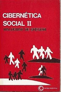 Livro Cibernética Social Ii Autor Waldemar de Gregori (1988) [usado]