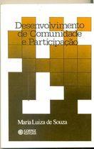 Livro Desenvolvimento de Comunidade e Participação Autor Maria Luiza de Souza (1987) [usado]