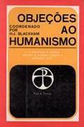 Livro Objeções ao Humanismo Autor H. J. Blackham (1969) [usado]