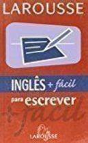Livro Inglês + Facil para Escrever Autor Larousse, Vários Autores (2003) [usado]