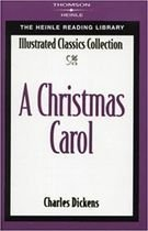 Livro a Christmas Carol - Illustrated Classics Collection: Heinle... Autor Charles Dickens (1990) [usado]