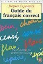 Livro Guide Du Francais Correct (french Edition) Autor Jacques Capelovici (2001) [usado]